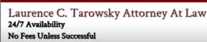Laurence C Tarowsky Attorney at Law
